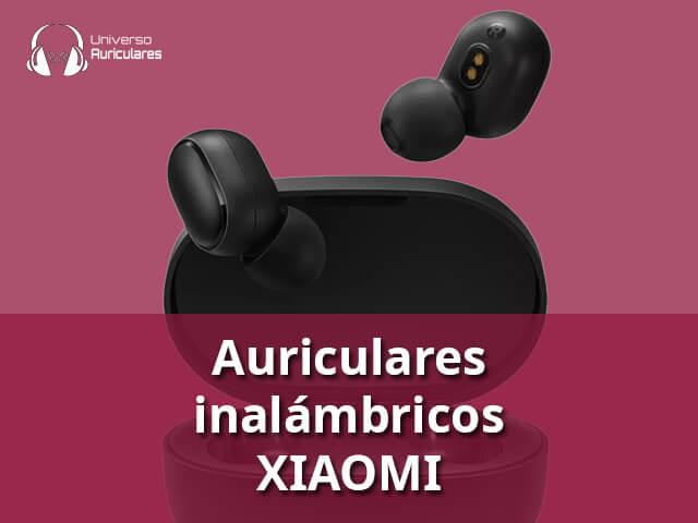 mejores auriculares inalambricos xiaomi