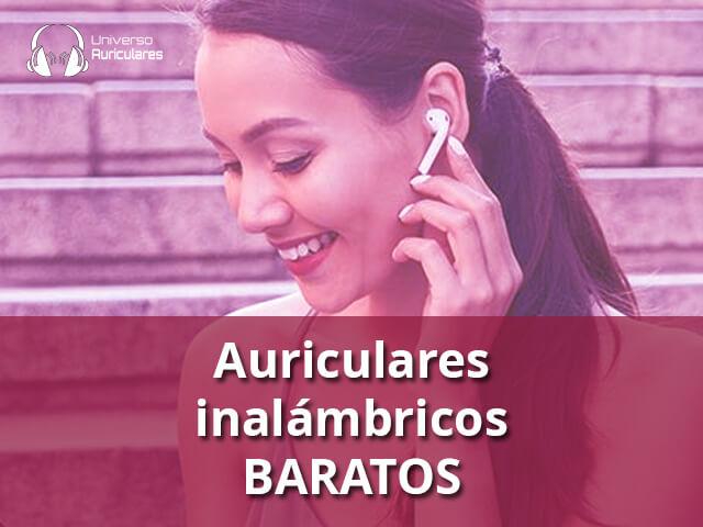 mejores auriculares inalambricos baratos