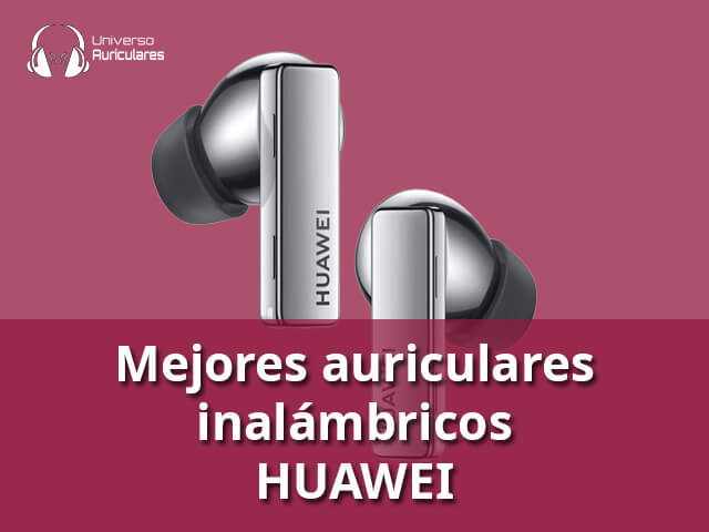 mejores-auriculares-huawei-inalambricos