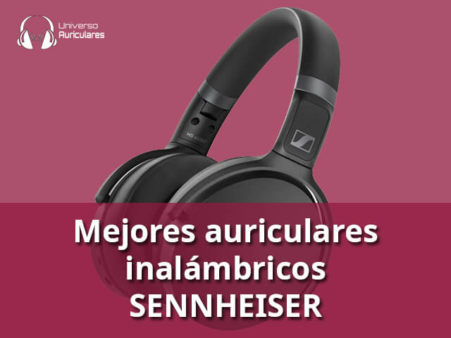mejores-auriculares-inalambricos-sennheiser